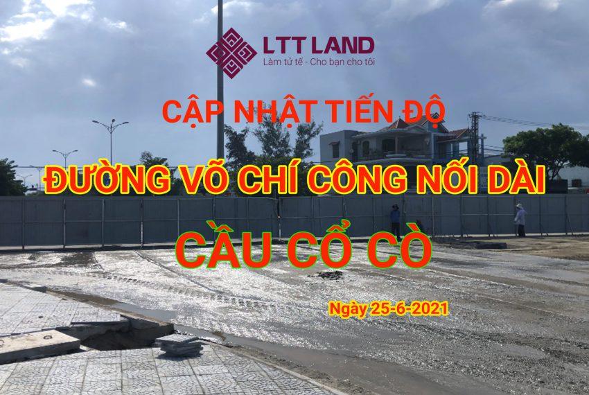 Tiến độ đường Võ Chí Công nối dài và Cầu Cổ Cò ngày 25-6-2021