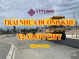 Trải nhựa đường khu V2-V3 FPT CITY ĐÀ NẴNG
