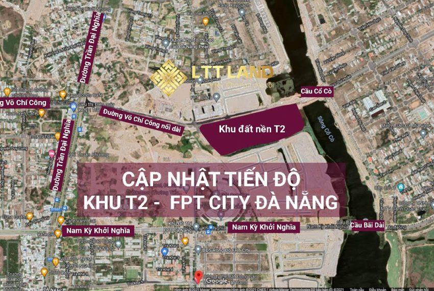 Tiến độ khu T2 FPT City Đà Nẵng